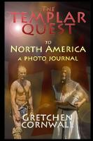 The Templar Quest to North America
