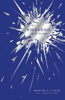 Smashed (Paperback)