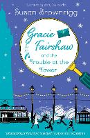 Gracie Fairshaw and the Trouble at the Tower