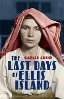 The Last Days Of Ellis Island (Paperback)