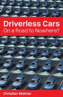 Driverless Cars: On a Road to Nowhere? - Perspectives (Paperback)