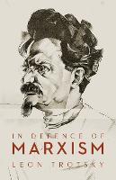 In Defence of Marxism (Paperback)