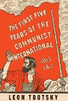 The First Five Years of the Communist International (Paperback)