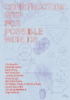 Construction Site for Possible Worlds (Paperback)