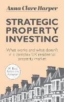 Strategic Property Investing