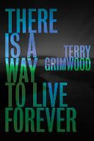 There is a Way to Live Forever (Paperback)