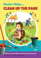 Hector Helps Clean Up The Park