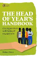 The Head of Year's Handbook: Driving Student Well-being and Engagement - Practical Teaching (Paperback)