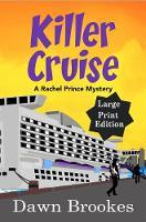 Killer Cruise Large Print Edition - A Rachel Prince Mystery 3 (Paperback)