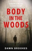 Body in the Woods - Carlos Jacobi (Hardback)