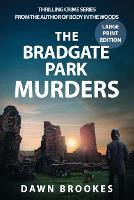 The Bradgate Park Murders Large Print Edition - Carlos Jacobi 2 (Paperback)