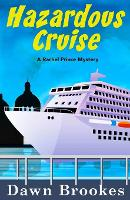 Hazardous Cruise - A Rachel Prince Mystery 9 (Paperback)