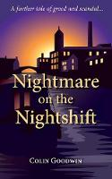 Nightmare on the Nightshift: A Further Tale of Greed and Scandal (Paperback)