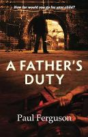 A Father's Duty (Paperback)