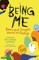 Being Me: Poems About Thoughts, Worries and Feelings (Paperback)