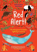 Red Alert!: 15 Endangered Animals Fighting to Survive (Paperback)