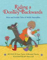 Riding a Donkey Backwards: Wise and Foolish Tales of the Mulla Nasruddin (Paperback)
