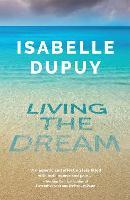 Living the Dream (Hardback)