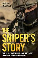 The Sniper's Story (Paperback)