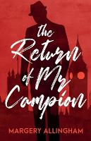 The Return of Mr Campion: 13 Collected Stories (Paperback)