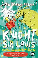 Knight Sir Louis and the Sorceror of Slime (Paperback)