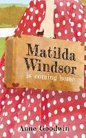 Matilda Windsor Is Coming Home (Paperback)