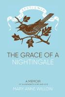 The Grace of a Nightingale 2019