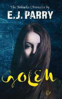 Golem: Book One of the Bellualis Chronicles - The Bellualis Chronicles 1 (Paperback)