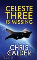 Celeste Three is Missing (Paperback)