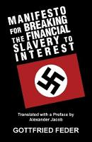 Manifesto for Breaking the Financial Slavery to Interest (Paperback)