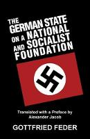 The German State on a National and Socialist Foundation (Paperback)