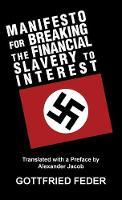 Manifesto for Breaking the Financial Slavery to Interest (Hardback)