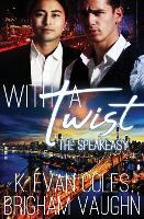With a Twist - Speakeasy 2 (Paperback)