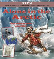 Alone in the Arctic - Science to the Rescue (Paperback)