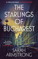 The Starlings of Bucharest - Moscow Wolves (Paperback)