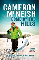 Come by the Hills (Hardback)