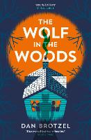The Wolf in the Woods (Paperback)