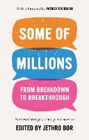 Some of Millions: From Breakdown to Breakthrough (Paperback)