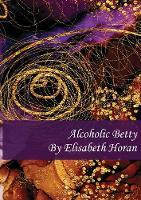 Alcoholic Betty