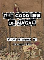 The Goddess of Macau: Short Stories (Paperback)