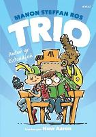Trio ac Antur yr Eisteddfod (Paperback)