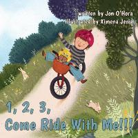 1, 2, 3, Come Ride With Me!!! (Paperback)