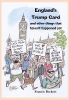 England's Trump Card: And Other Things That Haven't Happened Yet (Paperback)