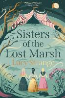 Sisters of the Lost Marsh (Paperback)