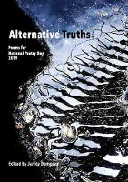Alternative Truths: Poems for National Poetry Day 2019 (Paperback)