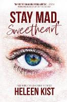 Stay Mad, Sweetheart (Paperback)