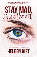 Stay Mad, Sweetheart (Hardback)