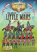 Hg Wells' Little Wars: With 54mm Scale Paper Soldiers by Peter Dennis. Introduction and Playsheet by Andy Callan - Paper Soldiers (Paperback)