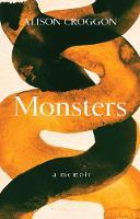 Monsters: a memoir (Paperback)