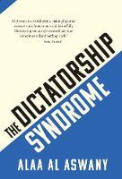 The Dictatorship Syndrome (Paperback)
